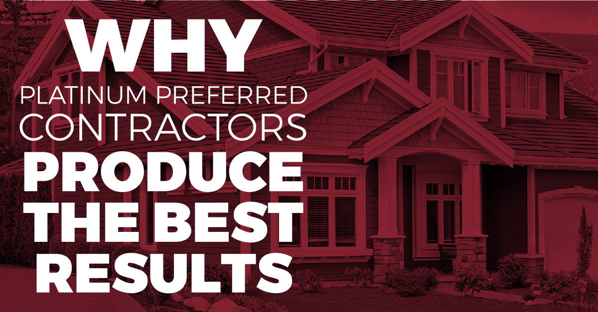 Why Platinum Preferred Contractors Produce The Best Results