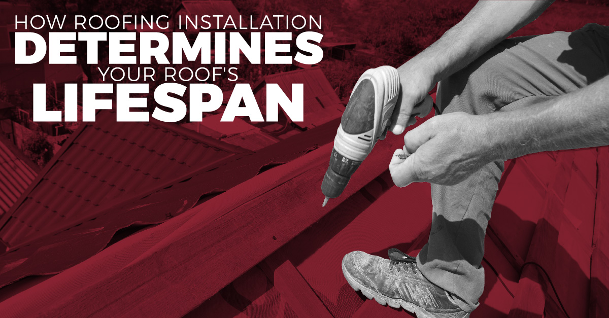 How Roofing Installation Determines Your Roof's Lifespan
