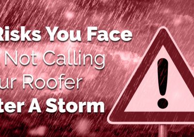 3 Risks You Face By Not Calling Your Roofer After A Storm