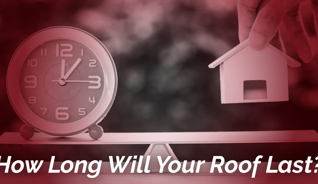 How Long Will Your Roof Last?